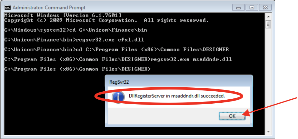 "Unicom Finance Registering MSADDNDR.dll Confirm ""…succeeded"" and click OK"